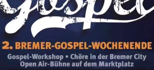 2. Bremer Gospel Wochenende